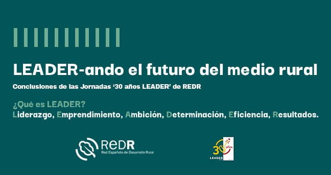 LEADER-ando el futuro del medio rural: conclusiones de las Jornadas '30 años LEADER title=